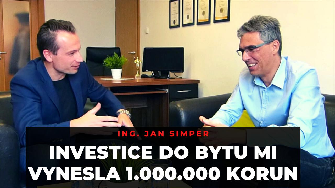 Reality v realitě #1 – Ing. Jan Simper – Investice do bytu mi vynesla 1.000.000 korun za 20 let.